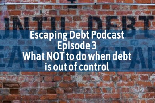 Escaping Debt Podcast 6