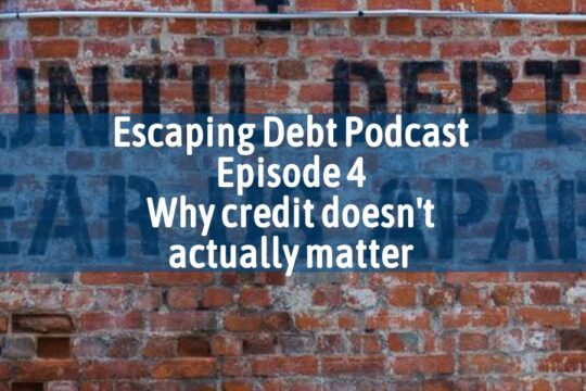Escaping Debt Podcast 5