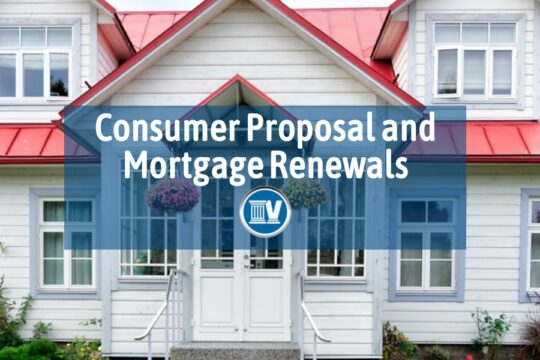 Will a Consumer Proposal Affect My Mortgage Renewal