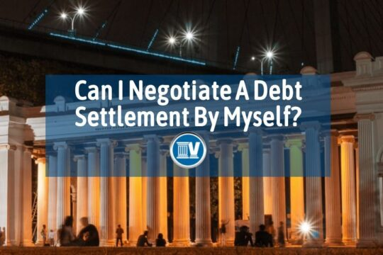 Can I Negotiate A Debt Settlement By Myself?