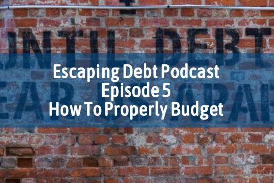 Escaping Debt Podcast 4
