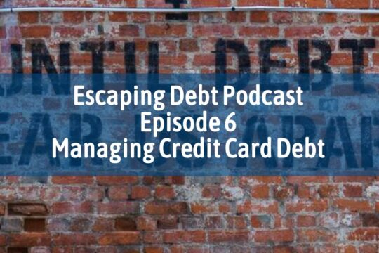 Escaping Debt Podcast 3