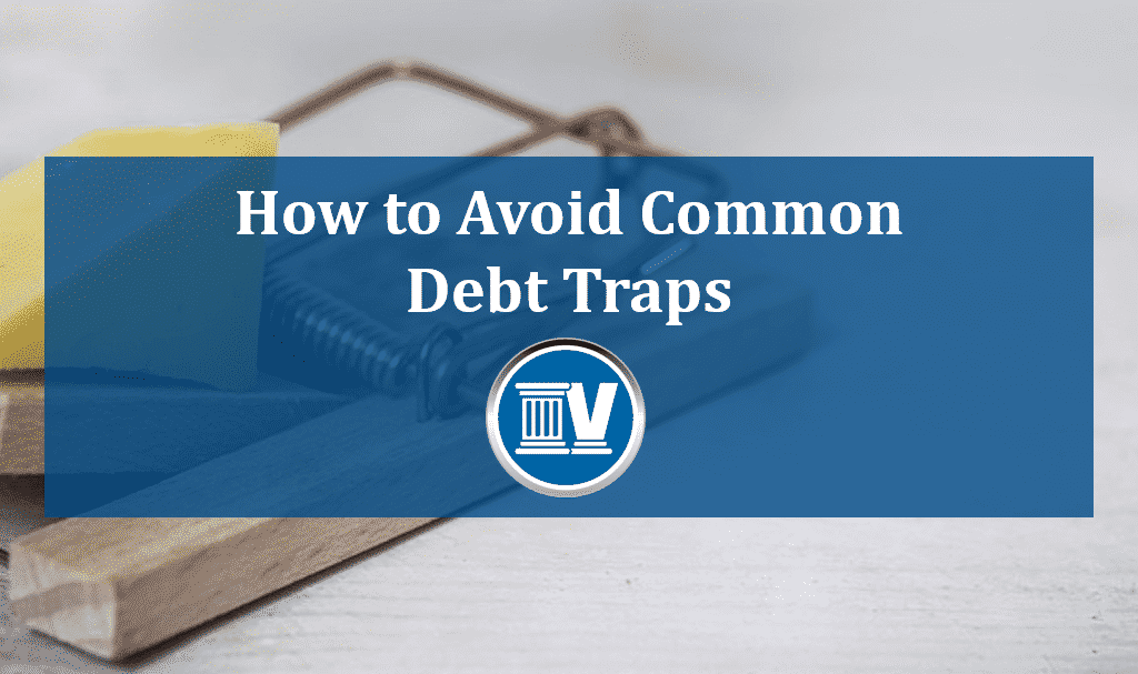 How to Avoid Common Debt Traps