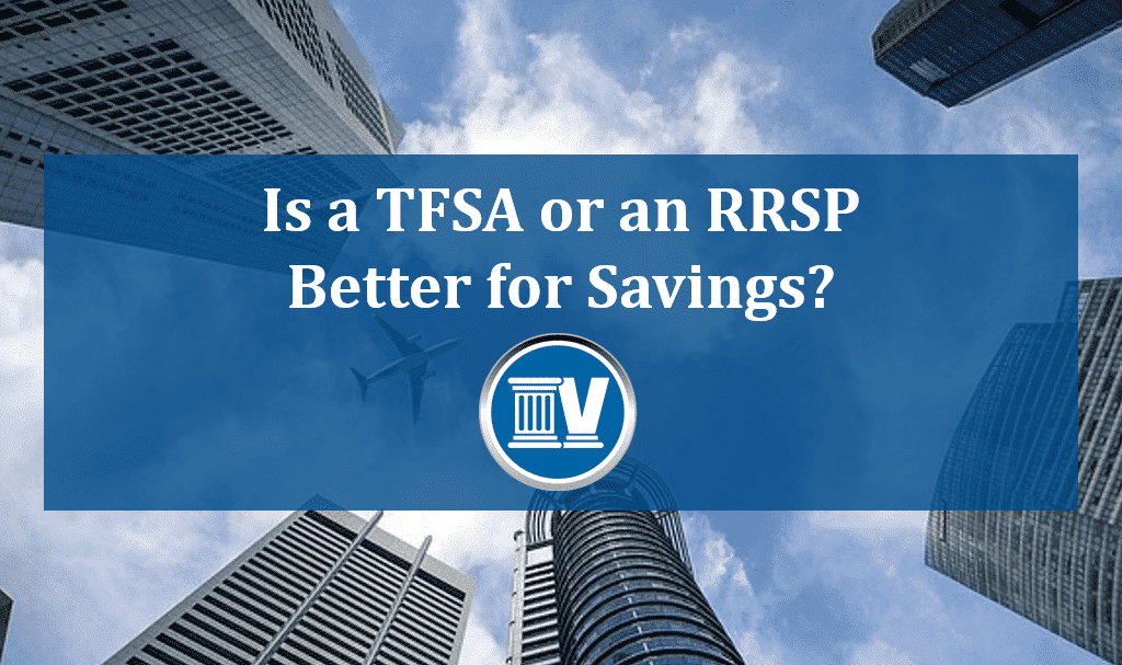 Is a TSFA or an RRSP Better for Savings